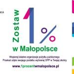 """Kampania """"Zostaw 1% w Małopolsce"""""""