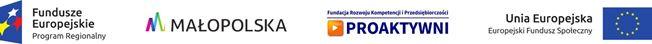 Pas logotypów: Fundusze Europejskie, Małopolska, Fundacja Proaktywni, UE