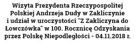 Wizyta Prezydenta Rzeczypospolitej Polskiej Andrzeja Dudy w Zakliczynie i udział w uroczystości