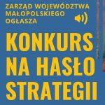 """Baner konkursu na hasło Strategii Rozwoju Województwa """"Małopolska 2030"""""""