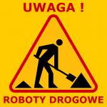 znak A-14 z napisem uwaga roboty drogowe